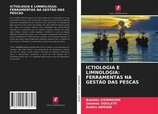 Copertina di ICTIOLOGIA E LIMNOLOGIA: FERRAMENTAS NA GESTÃO DAS PESCAS