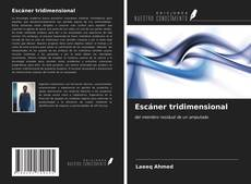Bookcover of Escáner tridimensional