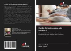 Bookcover of Ruolo del primo secondo trimestre
