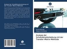 Обложка Analyse der Schalldämpferleistung mit der Transfer-Matrix-Methode