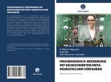 Capa do livro de FINGERABDRUCK-ERKENNUNG MIT BIOINSPIRIERTEM META-HEURISTISCHEM VERFAHREN