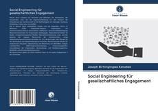 Borítókép a  Social Engineering für gesellschaftliches Engagement - hoz