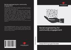 Couverture de Social engineering for community engagement