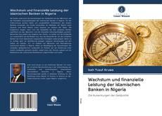 Обложка Wachstum und finanzielle Leistung der islamischen Banken in Nigeria