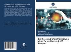 Portada del libro de Synthese und Charakterisierung eines Pyrazolderivat-β-CD-Komplex