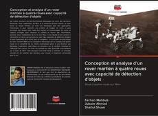 Couverture de Conception et analyse d'un rover martien à quatre roues avec capacité de détection d'objets