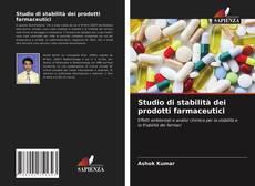 Copertina di Studio di stabilità dei prodotti farmaceutici