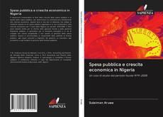 Couverture de Spesa pubblica e crescita economica in Nigeria