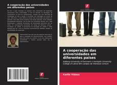 Capa do livro de A cooperação das universidades em diferentes países