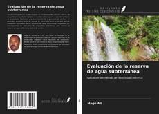 Borítókép a  Evaluación de la reserva de agua subterránea - hoz