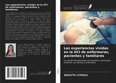Portada del libro de Las experiencias vividas en la UCI de enfermeras, pacientes y familiares