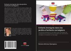 Couverture de Enfants immigrés dans les jardins d'enfants norvégiens