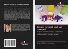 Borítókép a  Bambini immigrati negli asili norvegesi - hoz
