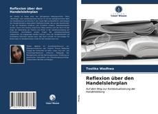 Buchcover von Reflexion über den Handelslehrplan
