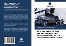 HRD STRATEGIEN ZUR VERBESSERUNG DER ARBEITSUMGEBUNG IN DER BERGBAUINDUSTRIE kitap kapağı