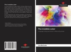 Bookcover of The invisible color