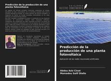 Обложка Predicción de la producción de una planta fotovoltaica