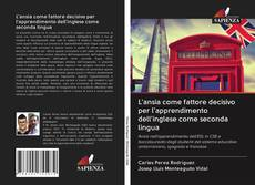 Capa do livro de L'ansia come fattore decisivo per l'apprendimento dell'inglese come seconda lingua