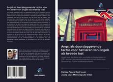 Bookcover of Angst als doorslaggevende factor voor het leren van Engels als tweede taal