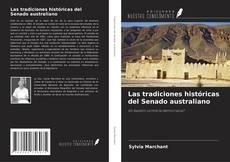 Bookcover of Las tradiciones históricas del Senado australiano