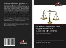 Bookcover of Un'analisi comparativa della legge sul divorzio in Inghilterra e Danimarca
