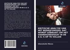 Bookcover of KRITISCHE ANALYSE VAN HET BEDRIJFSMODEL DAT WORDT GEBRUIKT OM HET VAARDIGHEIDSGAT IN DE Z.G.'S OP TE VULLEN