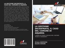 Borítókép a  LA GESTIONE DECENTRATA, IL CASO DEL COMUNE DI ADJARRA - hoz