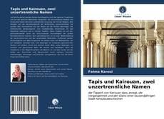 Portada del libro de Tapis und Kairouan, zwei unzertrennliche Namen