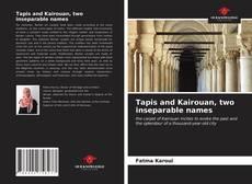 Portada del libro de Tapis and Kairouan, two inseparable names