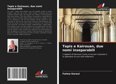 Portada del libro de Tapis e Kairouan, due nomi inseparabili
