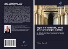 Portada del libro de Tapis en Kairouan, twee onafscheidelijke namen