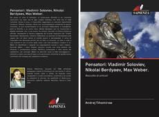 Copertina di Pensatori: Vladimir Soloviev, Nikolai Berdyaev, Max Weber.