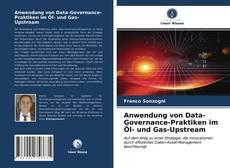 Bookcover of Anwendung von Data-Governance-Praktiken im Öl- und Gas-Upstream