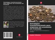 Capa do livro de Estratégias transformacionais para empresas em economias em transição