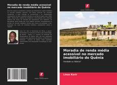 Capa do livro de Moradia de renda média acessível no mercado imobiliário do Quênia