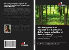 Copertina di Risorse genetiche vegetali del Santuario della fauna selvatica di Rema-Kalenga