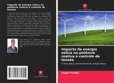 Capa do livro de Impacto da energia eólica na potência reativa e controle de tensão