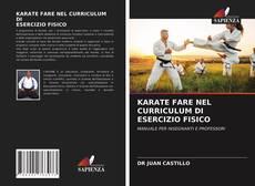 Capa do livro de KARATE FARE NEL CURRICULUM DI ESERCIZIO FISICO