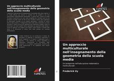 Copertina di Un approccio multiculturale nell'insegnamento della geometria della scuola media