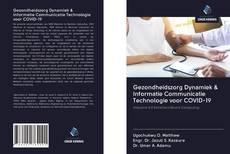 Обложка Gezondheidszorg Dynamiek & Informatie Communicatie Technologie voor COVID-19