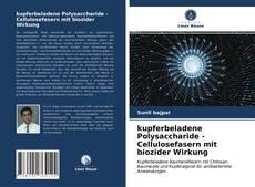 Обложка kupferbeladene Polysaccharide - Cellulosefasern mit biozider Wirkung
