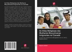 Buchcover von As Vidas Religiosas das Mulheres Muçulmanas Imigrantes no Canadá