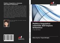 Buchcover von Politica linguistica coloniale dell'Impero britannico