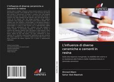 Bookcover of L'influenza di diverse ceramiche e cementi in resina