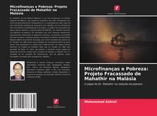 Portada del libro de Microfinanças e Pobreza: Projeto Fracassado de Mahathir na Malásia