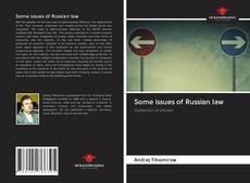 Borítókép a  Some issues of Russian law - hoz