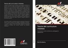 Bookcover of Teoria del curriculum rivisitata