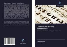 Bookcover of Curriculum Theorie Herbekeken