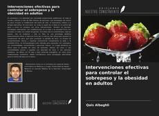 Bookcover of Intervenciones efectivas para controlar el sobrepeso y la obesidad en adultos