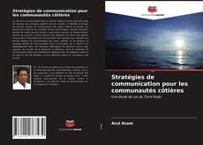 Buchcover von Stratégies de communication pour les communautés côtières